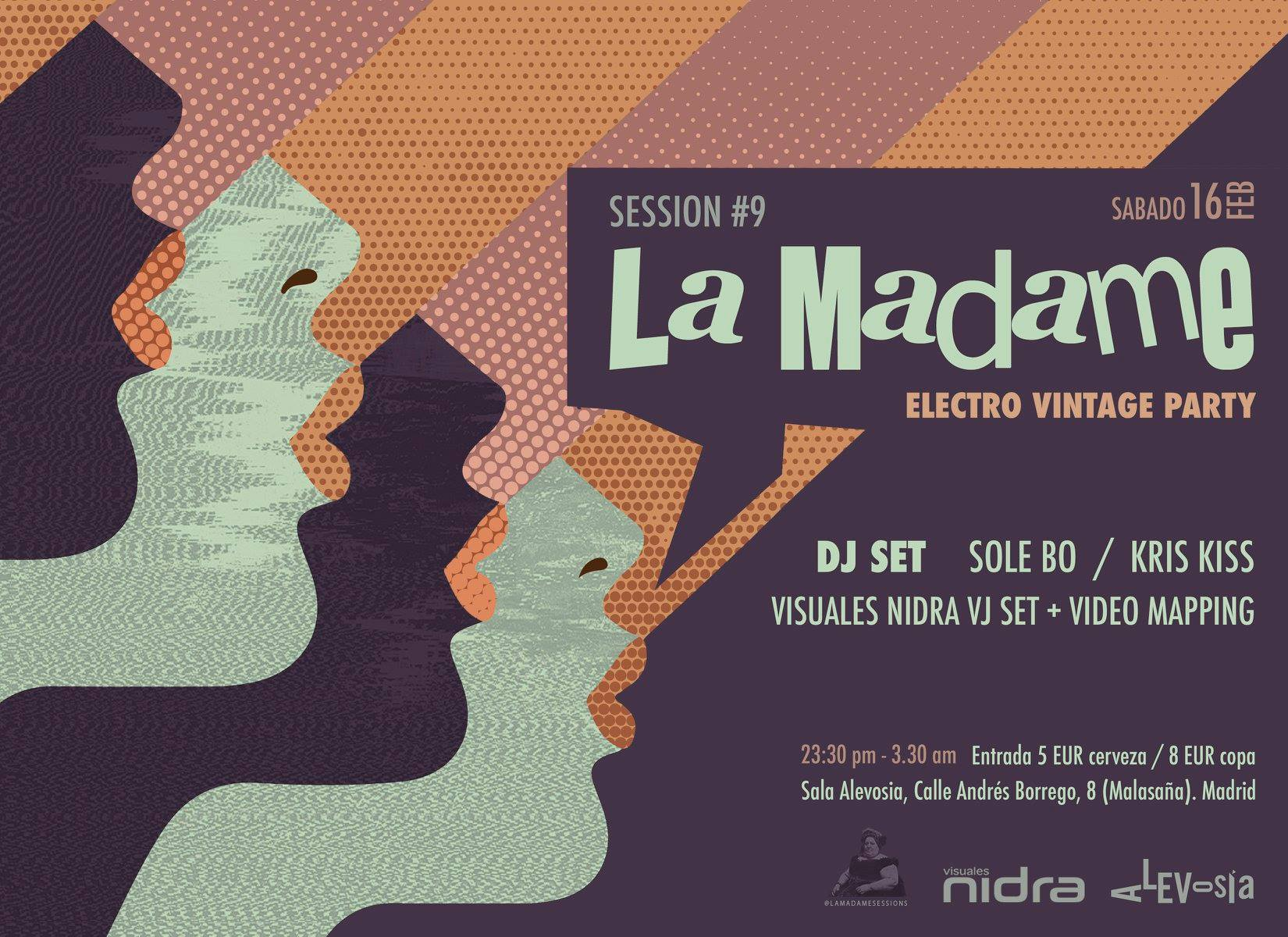 La Madame sessions Club Alevosia Madrid Kris Kiss