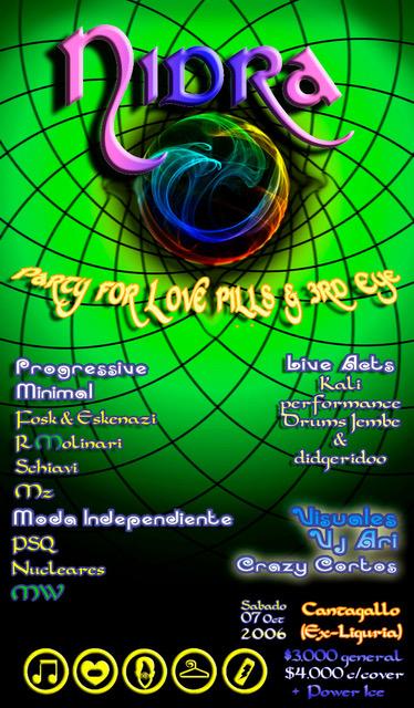 Fiesta Nidra 2006 Party For Love Pills & 3rd eye